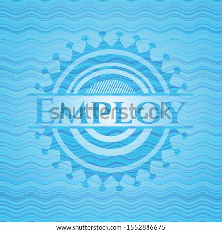Employ sky blue water badge background. Vector Illustration. Detailed.