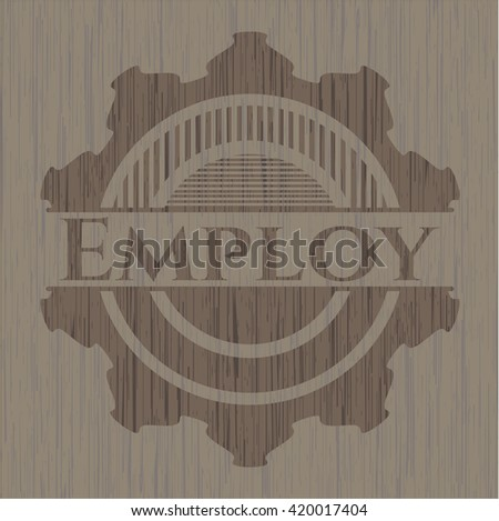 Employ wooden emblem. Retro