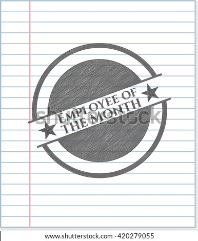 Employee of the Month draw with pencil effect