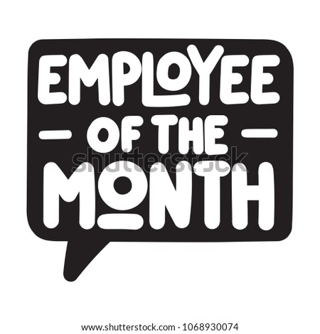 Employee of the month. Vector speech bubble icon, badge illustration on white background.