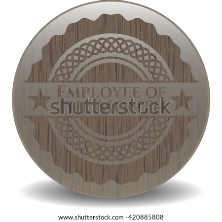 Employee of the Month wooden emblem