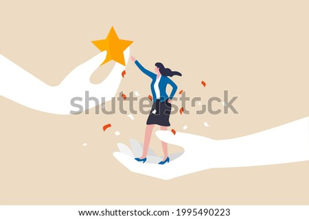 Employee success recognition, encourage and motivate best performance, cheering or honor on success or achievement concept, winning confidence businesswoman standing on big hand getting star reward. Сток-фото ©