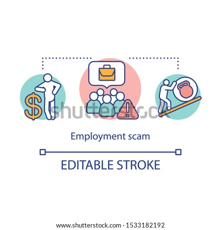 Employment scam concept icon. Fake job offers idea thin line illustration. Suspicious work. Non existent companies. Illegal hiring agencies. Vector isolated outline drawing. Editable stroke