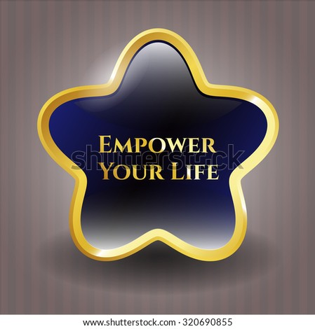 Empower Your Life gold shiny badge