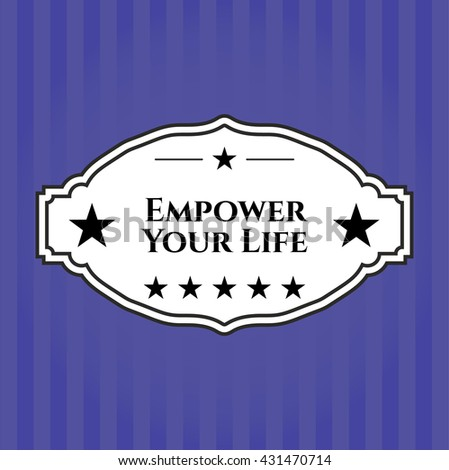 Empower Your Life retro style card or poster
