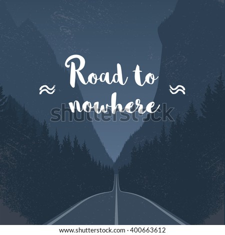 emtpy road to nowhere concept