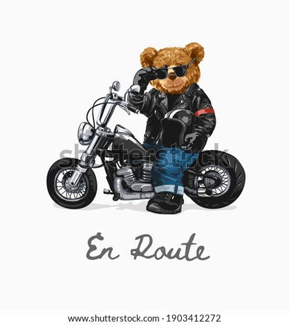 en route slogan with bear doll riding chopper illustration, en route is french word meaning on the way
