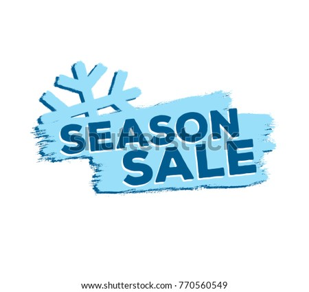 End of season sale inscription blue design template on white background with snowflake. winter vector.