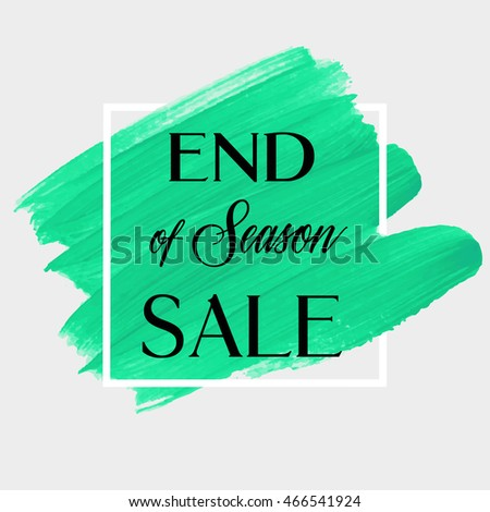 end of season sale sign text