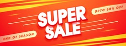End of Season, Super Sale social media banner with upto 60% Off.