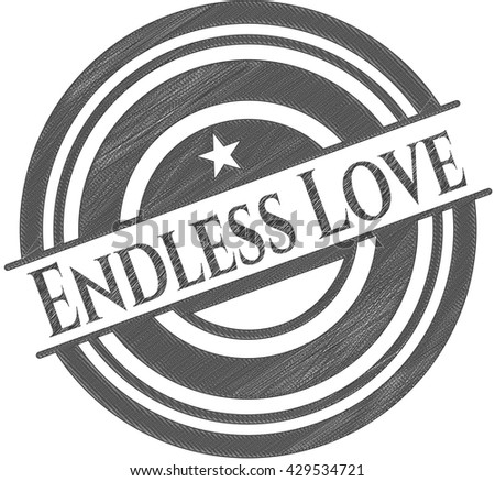 Endless Love drawn in pencil