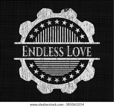 Endless Love on chalkboard