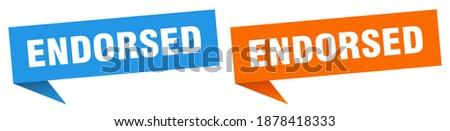 endorsed banner sign. endorsed speech bubble label set Stock photo ©
