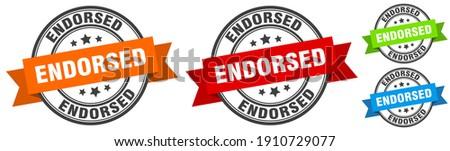 endorsed stamp. endorsed round band sign set. Label Stock photo ©