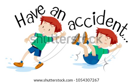 English phrase for have an accident illustration