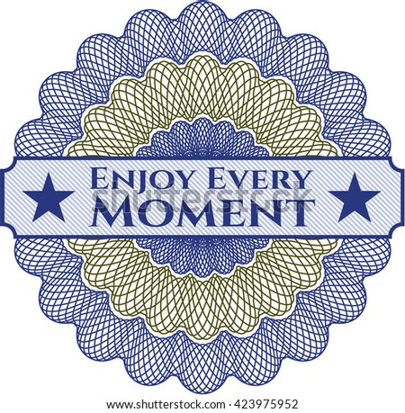 Enjoy Every Moment money style rosette