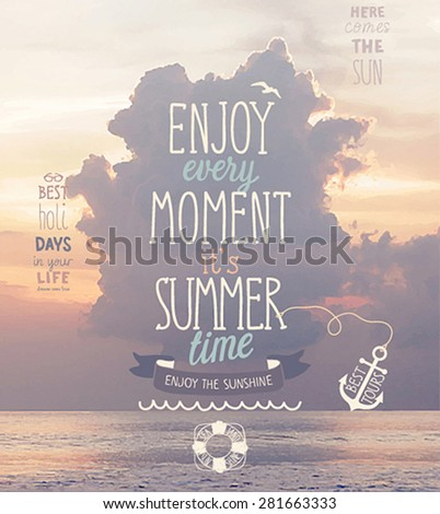 enjoy every moment poster with
