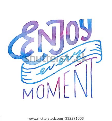 enjoy every moment vintage