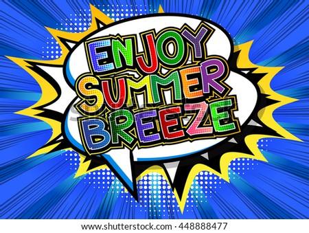 enjoy summer breeze   comic