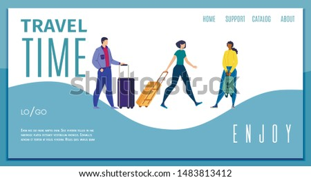 Enjoy Travel Time, Travel Company, Touristic Agency Online Service Flat Vector Web Banner, Landing Page Template with Traveling Multinational People, Female and Male Tourists with Baggage Illustration