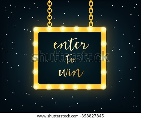 enter to win golden sign on