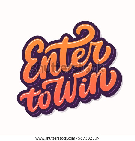 enter to win. hand lettering.