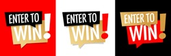 Enter to win on different background