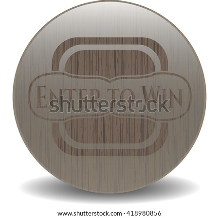 Enter to Win retro style wooden emblem