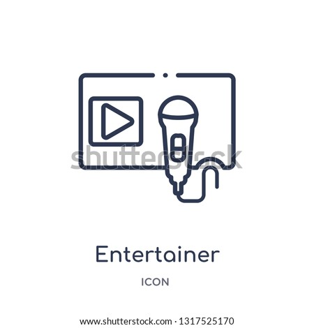 entertainer icon from technology outline collection. Thin line entertainer icon isolated on white background.