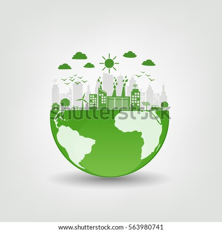 Environmentally friendly concept, Green city on earth, vector illustration