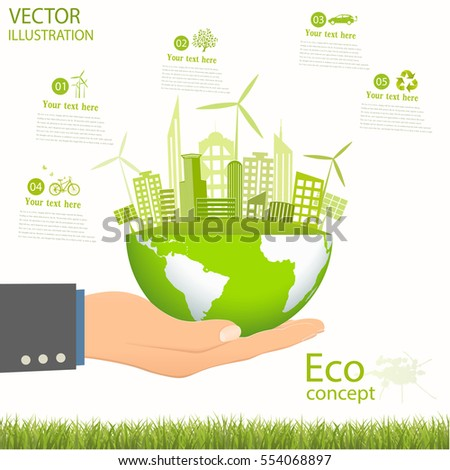 Environmentally friendly world. The city, solar panels, a windmill on the globe. Vector illustration of ecology the concept of infographics modern design. Ecological concepts. Hand.