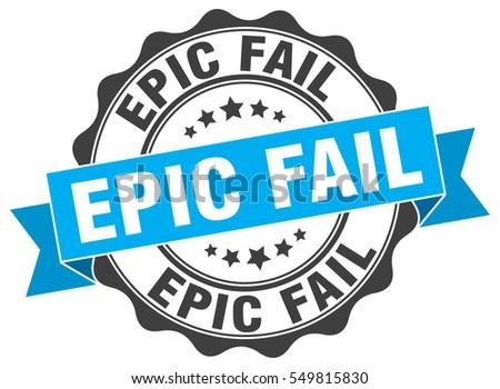 epic fail stamp sticker seal