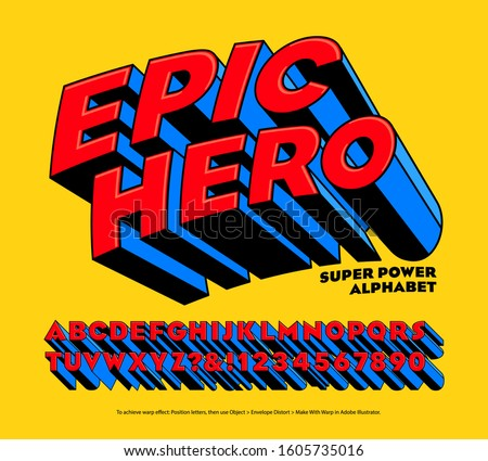 Epic Hero Super Power Alphabet: A comic style superhero logo lettering style. This font is in the tradition of branding typography for superheroes in the 20th century cartoon or comic book tradition.