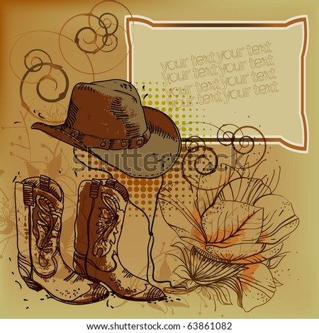 eps10 hand drawn frame with  a cowboy hat? boots and flowers