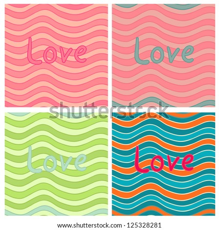 "Eps 10 vector striped wavy seamless patterns set with the ""Love""  inscription for your Valentine design."