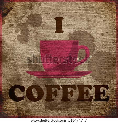 EPS10 vintaje background with coffee-cup and text