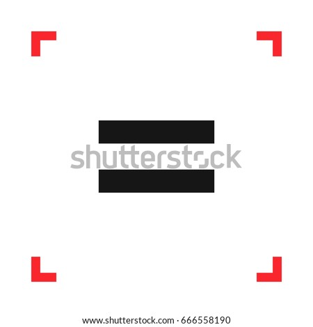 Equal sign in a red viewfinder isolated on white background. Conceptual vector illustration, easy to edit.