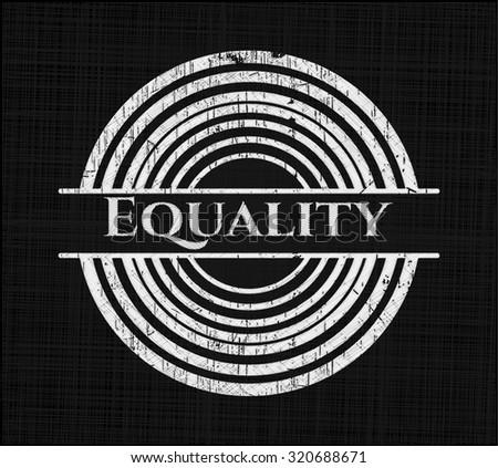 Equality chalkboard emblem on black board