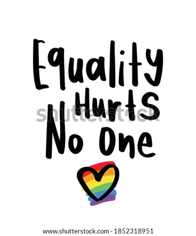 Equality hurts no one inspirational motivational quote text concept with heart and rainbow colors drawing Сток-фото ©