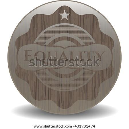 Equality realistic wood emblem
