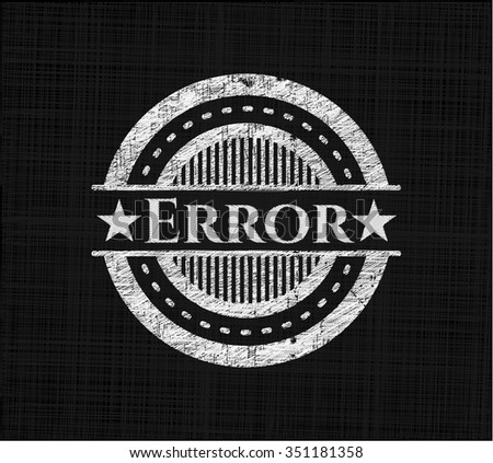 Error written on a blackboard