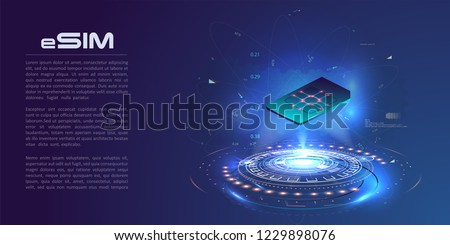 eSIM card chip sign. Embedded SIM concept. New mobile communication technology. Futuristic projection esim card. vector illustration