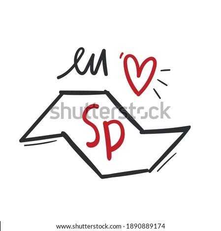 Eu Amo SP. I Love SP. Brazilian Portuguese Hand Lettering for City São Paulo Birthday. Vector.