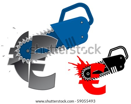 Euro currency symbol destroyed with chainsaw - vector