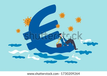 Euro economic recession from COVID-19 Coronavirus outbreak, European Central bank stimulus policy concept, hopeless business man sit on Euro currency symbol sinking into the sea with virus pathogen. Foto stock ©