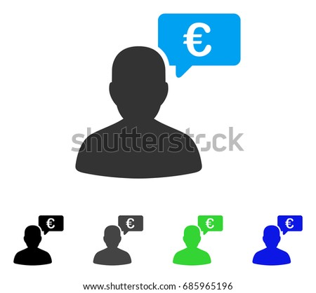 Euro User Opinion flat vector pictogram. Colored euro user opinion gray, black, blue, green icon variants. Flat icon style for web design.