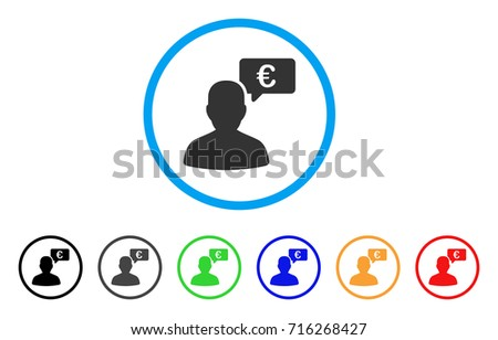 Euro User Opinion icon. Vector illustration style is a flat iconic euro user opinion gray rounded symbol inside light blue circle with black, gray, green, blue, red, orange color additional versions.
