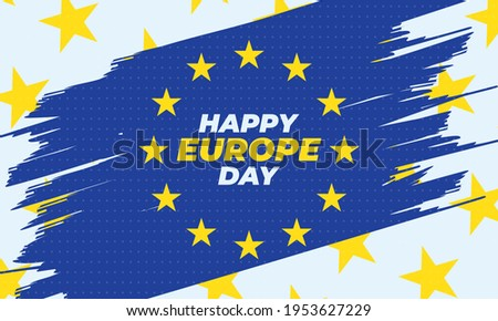 """Europe Day is a day celebrating """"peace and unity in Europe"""" celebrated on 5 May by the Council of Europe and on 9 May by the European Union. Poster, card, banner, background design. Vector eps 10"""