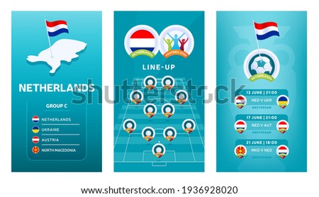 European 2020 football vertical banner set for social media. Euro 2020 Netherlands group C banner with isometric map, pin flag, match schedule and line-up on soccer field