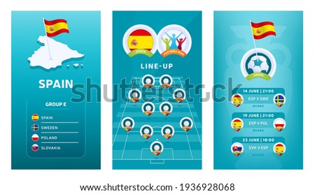 European 2020 football vertical banner set for social media. Euro 2020 Spain group E banner with isometric map, pin flag, match schedule and line-up on soccer field